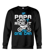 IF PAPA CAN'T RIDE IT Crewneck Sweatshirt thumbnail