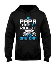 IF PAPA CAN'T RIDE IT Hooded Sweatshirt thumbnail