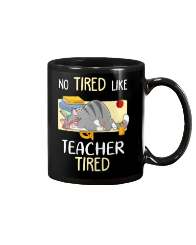 No tired like teacher tired
