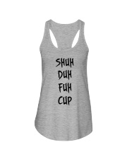 SHUH DUH FUH CUP Ladies Flowy Tank thumbnail