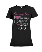 December Girl Gorgeous And Over 55 Premium Fit Ladies Tee thumbnail