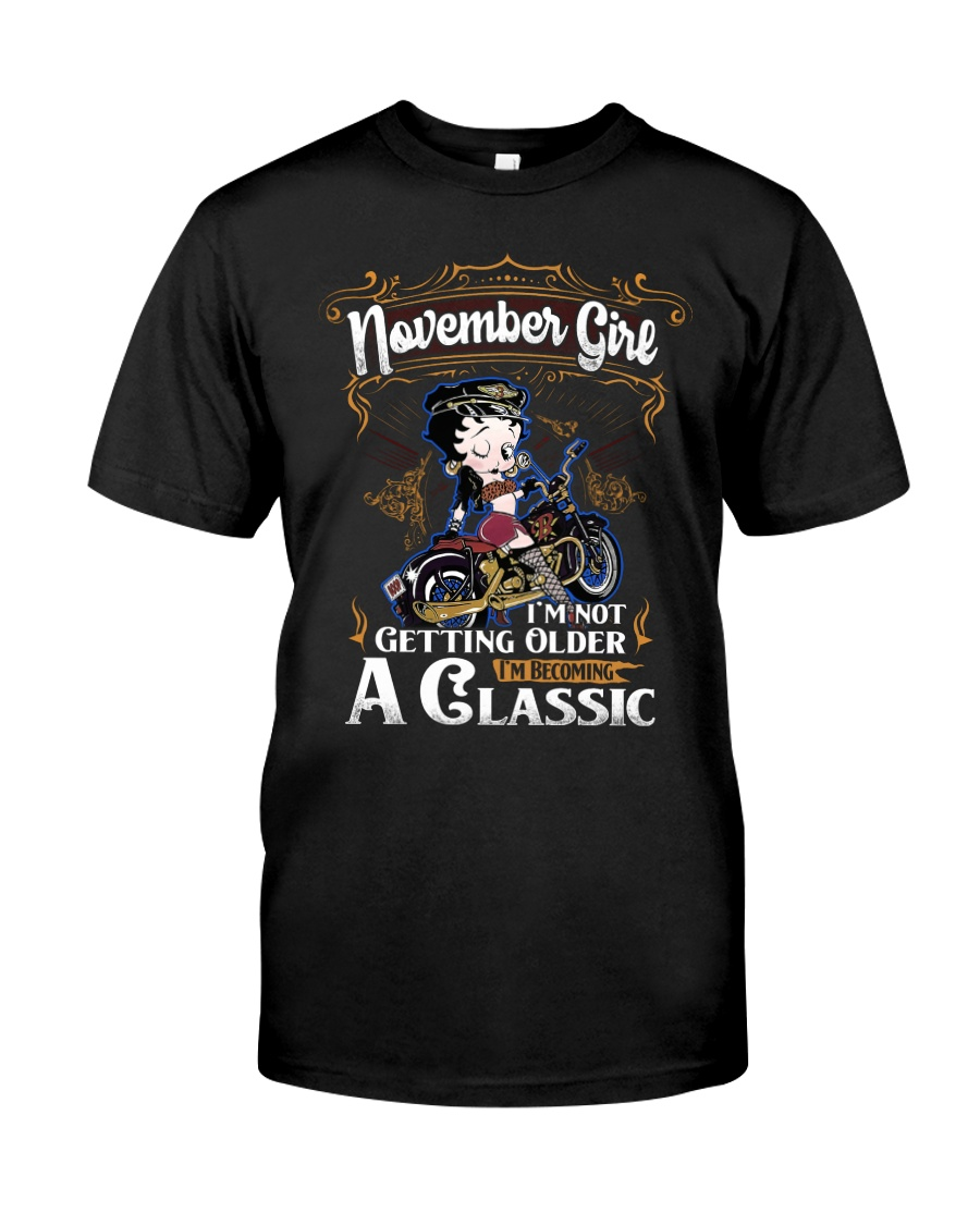 November Girl - Special Edition Classic T-Shirt
