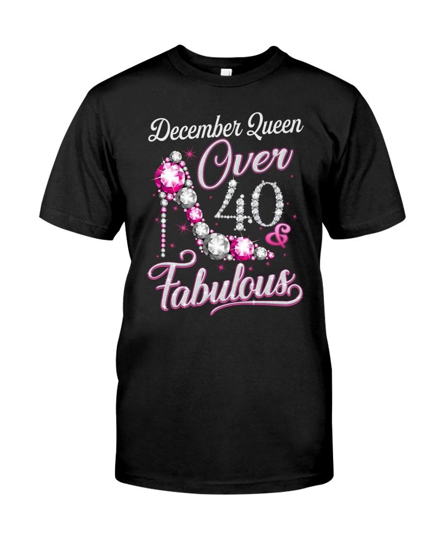 December Queen Over 40 Fabulous Classic T-Shirt