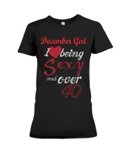 December Girl Sexy And Over 40 Premium Fit Ladies Tee thumbnail