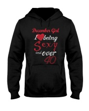 December Girl Sexy And Over 40 Hooded Sweatshirt thumbnail