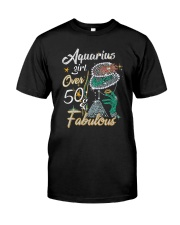 Aquarius Girl Fabulous And Over 50  Classic T-Shirt front