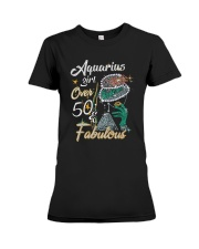 Aquarius Girl Fabulous And Over 50  Premium Fit Ladies Tee thumbnail