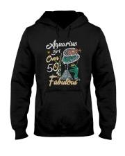 Aquarius Girl Fabulous And Over 50  Hooded Sweatshirt thumbnail