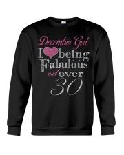December Girl Fabulous And Over 30 Crewneck Sweatshirt thumbnail