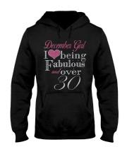 December Girl Fabulous And Over 30 Hooded Sweatshirt thumbnail