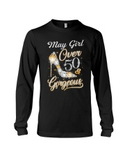 May Girl Gorgeous And Over 50 Long Sleeve Tee thumbnail