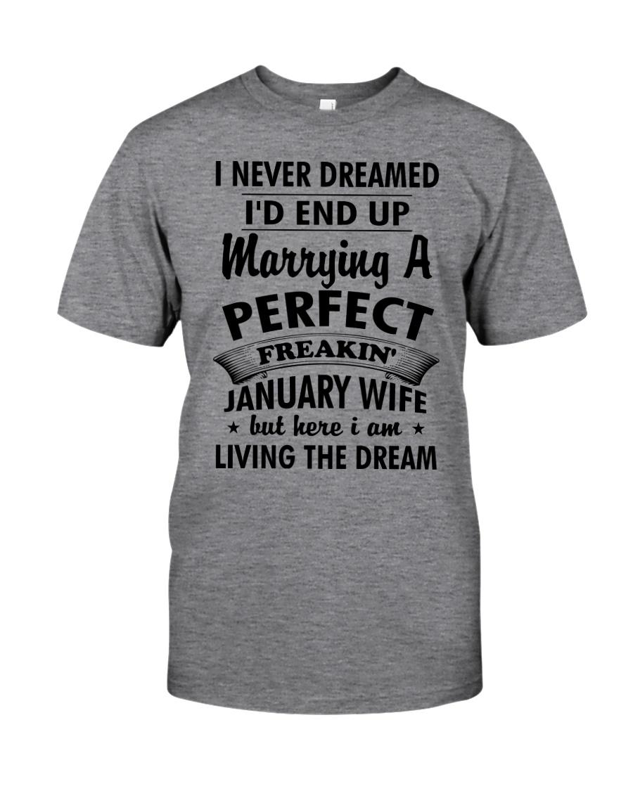Perfect Freakin January Wife Classic T-Shirt