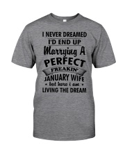 Perfect Freakin January Wife Classic T-Shirt front