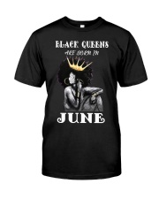 Black Queens Are Born In June  Classic T-Shirt front