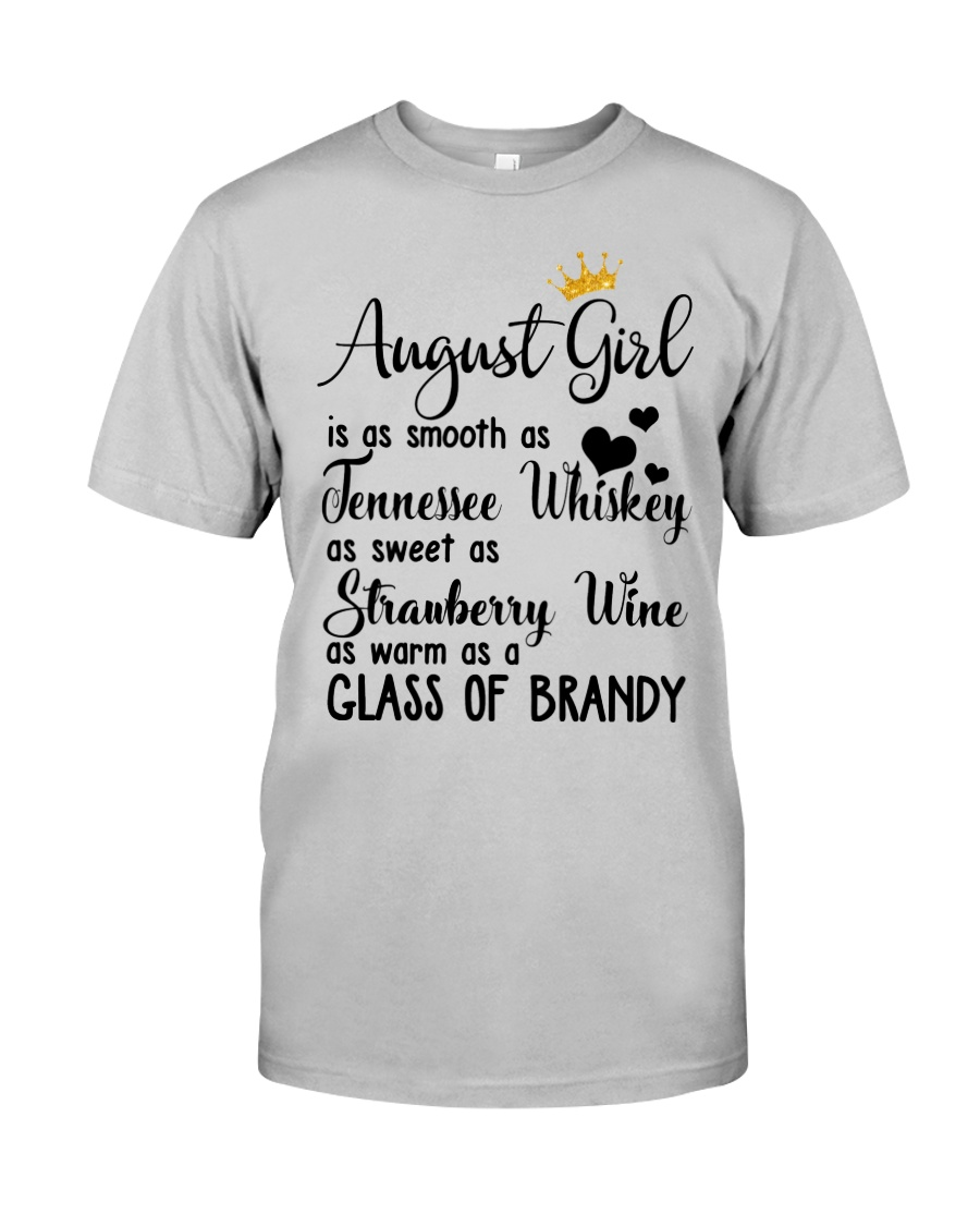 August Girl As A Glass Of Brandy Classic T-Shirt