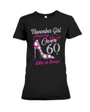 November Girl Over 60 Like A Boss Premium Fit Ladies Tee thumbnail