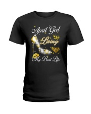 April Girl Living My Best Life Ladies T-Shirt thumbnail