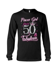 Pisces Girl Fabulous And Over 50 Long Sleeve Tee thumbnail