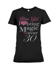 Libra Girl Magic And Over 30 Premium Fit Ladies Tee thumbnail