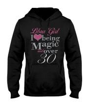Libra Girl Magic And Over 30 Hooded Sweatshirt thumbnail