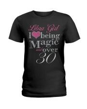 Libra Girl Magic And Over 30 Ladies T-Shirt thumbnail