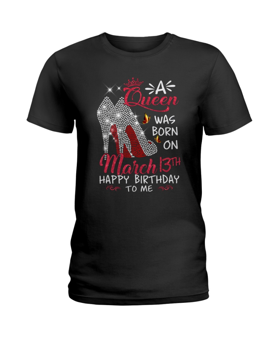 March 13th Ladies T-Shirt