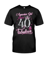 Aquarius Girl Fabulous And Over 40 Classic T-Shirt front