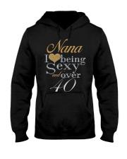 Nana Sexy And Over 40 Hooded Sweatshirt thumbnail