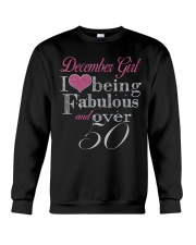 December Girl Fabulous And Over 50 Crewneck Sweatshirt thumbnail