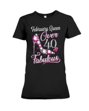February Queen Over 40 Fabulous Premium Fit Ladies Tee thumbnail