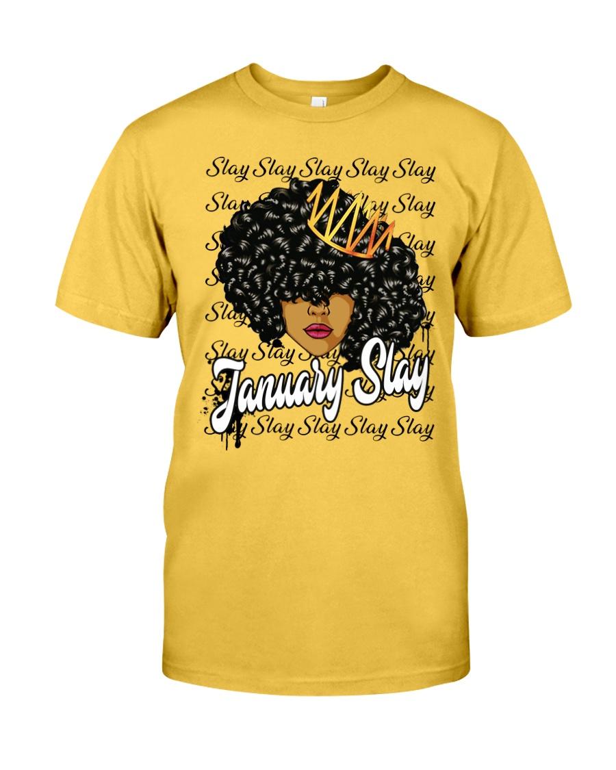 January slay Classic T-Shirt