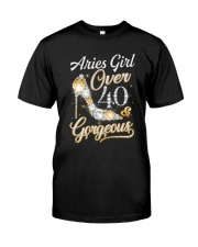 Aries Girl Gorgeous And Over 40 Classic T-Shirt front