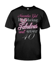 November Girl Fabulous And Over 40 Classic T-Shirt thumbnail