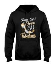 July Girl Fabulous And Over 50 Hooded Sweatshirt front