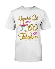 December Girl Fabulous And Over 60 Classic T-Shirt front