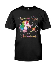 January Girl Fabulous And Over 50 Classic T-Shirt front
