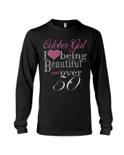 October Girl Beautiful And Over 50 Long Sleeve Tee thumbnail