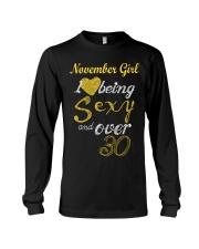 November Girl Sexy And Over 30 Long Sleeve Tee thumbnail