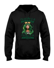 I'm Here To Be Awesome Hooded Sweatshirt thumbnail