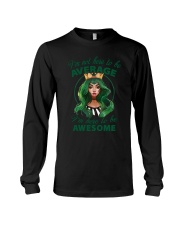 I'm Here To Be Awesome Long Sleeve Tee thumbnail