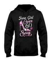 June Girl Sexy And Over 60 Hooded Sweatshirt thumbnail