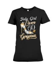 July Girl Gorgeous And Over 50 Premium Fit Ladies Tee thumbnail