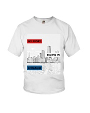 MY STORY BEGINS IN CHICAGO Youth T-Shirt thumbnail