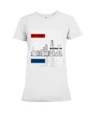 MY STORY BEGINS IN CHICAGO Premium Fit Ladies Tee thumbnail