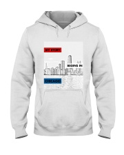 MY STORY BEGINS IN CHICAGO Hooded Sweatshirt thumbnail