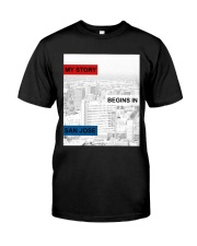 MY STORY BEGINS IN SAN JOSE Classic T-Shirt front