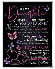 "To My Daughter Never Feel That You Are Alone Large Fleece Blanket - 60"" x 80"" thumbnail"