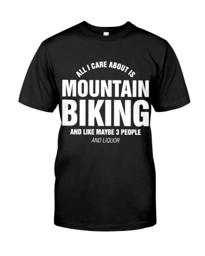 CUTE ALL I CARE ABOUT MOUNTAIN BIKING 3 PEOPLE