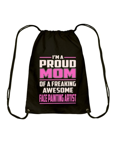 CUTE FACE PAINTING ARTIST AWESOME PROUD MOM FUNNY