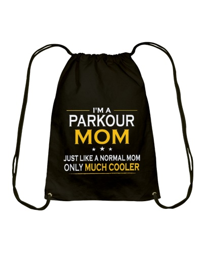CUTE PARKOUR MOM ONLY MUCH COOLER GIFT